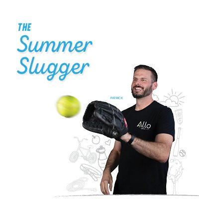 The Summer Slugger
